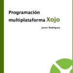 El libro en español sobre el lenguaje de programación Xojo